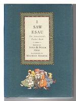 I SAW ESAU, THE SCHOOLCHILD'S POCKET BOOK by (Sendak, Maurice, illustrator) Opie, Iona and Peter, editors.