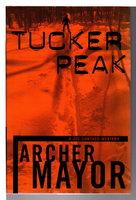 TUCKER PEAK. by Mayor, Archer .
