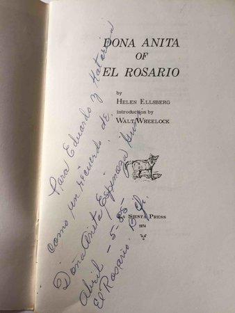 DONA ANITA OF EL ROSARIO. by Ellsberg, Helen. Introduction By Walt Wheelock.
