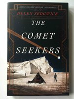 THE COMET SEEKERS. by Sedgwick, Helen.