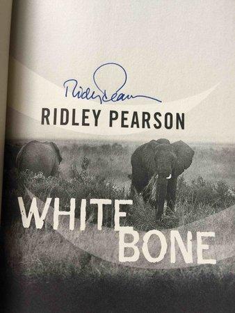 WHITE BONE. by Pearson, Ridley.