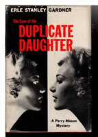 THE CASE OF THE DUPLICATE DAUGHTER. by Gardner, Erle Stanley.