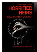 THE CASE OF THE HORRIFIED HEIRS. by Gardner, Erle Stanley.