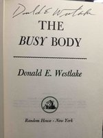 THE BUSY BODY. by Westlake, Donald E.