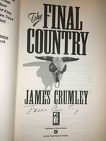 THE FINAL COUNTRY. by Crumley, James .
