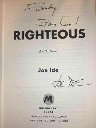 RIGHTEOUS: An IQ Novel. by Ide, Joe.