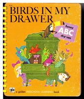 BIRDS IN MY DRAWER:  Funny ABC Rhymes: A Golden Preschool Learning Book. by Wood, Jo Anne.