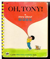 OH TONY!  A Story about Sizes: A Golden Preschool Learning Book. by Daly, Eileen.