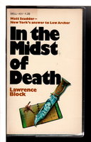 IN THE MIDST OF DEATH. by Block, Lawrence.