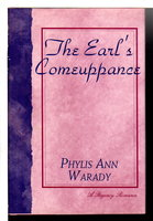 THE EARL'S COMEUPPANCE. by Warady, Phylis Ann