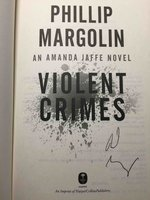 VIOLENT CRIMES. by Margolin, Phillip.