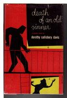 DEATH OF AN OLD SINNER. by Davis, Dorothy Salisbury.