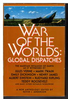 WAR OF THE WORLDS: Global Dispatches. by Anderson, Kevin J., editor.