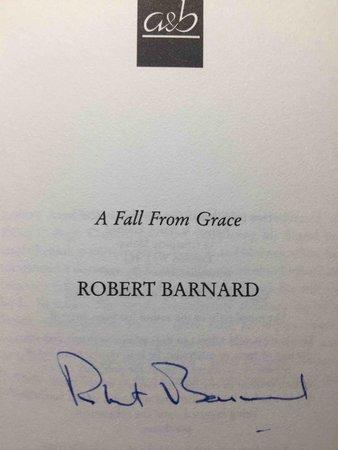A FALL FROM GRACE. by Barnard, Robert.