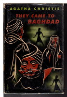 THEY CAME TO BAGHDAD. by Christie, Agatha.