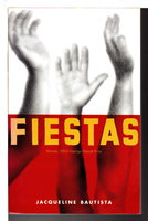 FIESTAS. by Bautista, Jacqueline .