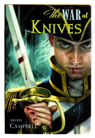 THE WAR OF KNIVES: A Matty Graves Novel. by Campbell, Broos.