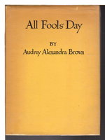 ALL FOOLS' DAY. by Brown, Audrey Alexandra OC (1904 - 1998)