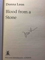 BLOOD FROM A STONE. by Leon, Donna.