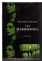 THE HARROWING. by Sokoloff, Alexandra.