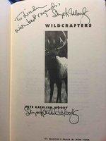 WILDCRAFTERS. by Moody, Skye Kathleen.