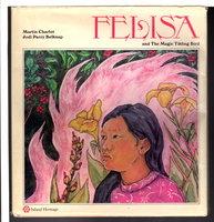 FELISA AND THE MAGIC TIKLING BIRD by Belknap, Jodi Parry; illustrated by Martin Charlot.