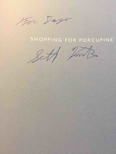 SHOPPING FOR PORCUPINE: A Life in Arctic Alaska. by Kantner, Seth.