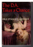 THE D.A. TAKES A CHANCE. by Gardner, Erle Stanley.