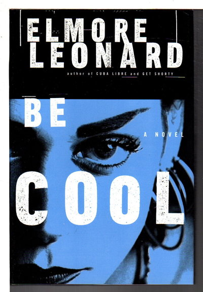 BE COOL. by Leonard, Elmore.