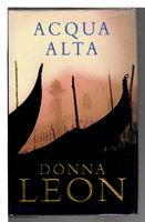 ACQUA ALTA. by Leon, Donna.