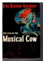 THE CASE OF THE MUSICAL COW. by Gardner, Erle Stanley.