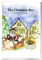THE CHRISTMAS BOY. by Mazurowski, Jeff .