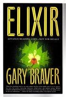 ELIXIR. by Braver, Gary (pseudonym of Gary Goshgarian)