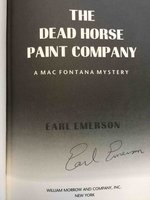 THE DEAD HORSE PAINT COMPANY. by Emerson, Earl.