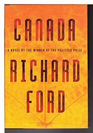 CANADA. by Ford, Richard.