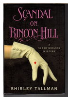 SCANDAL ON RINCON HILL. by Tallman, Shirley.