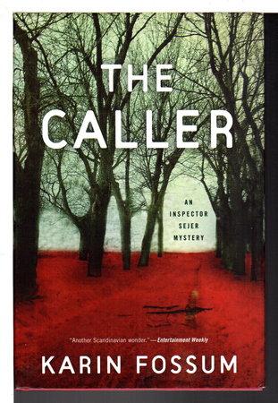 THE CALLER. by Fossum, Karin.