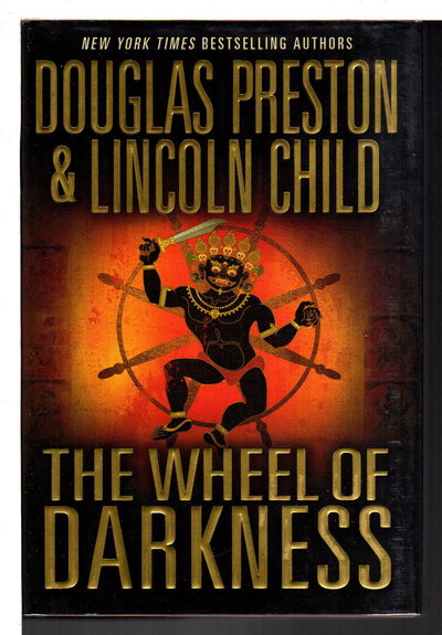THE WHEEL OF DARKNESS. by Preston, Douglas and Lincoln Child.