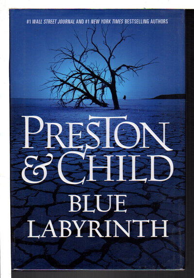 BLUE LABYRINTH. by Preston, Douglas and Lincoln Child.