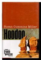 HOODOO. by Miller, Susan Cummins.