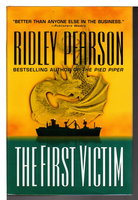 THE FIRST VICTIM. by Pearson, Ridley.