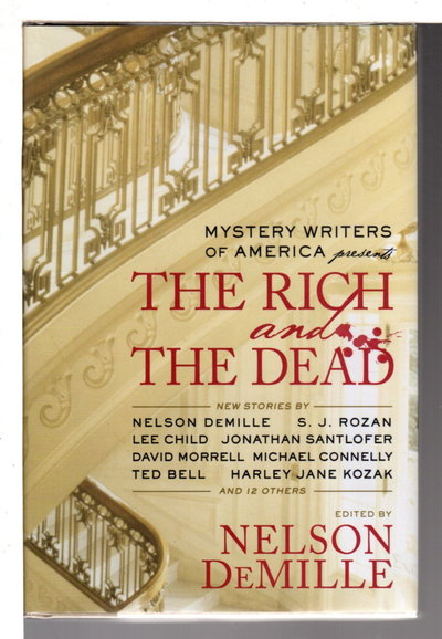 Mystery Writers of America Present THE RICH AND THE DEAD.  by [Anthology, signed] DeMille, Nelson, editor. S. J. Rozan, signed.