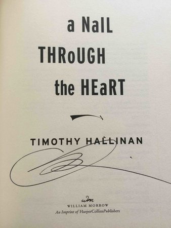 A NAIL THROUGH THE HEART. by Hallinan, Timothy.