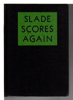 SLADE SCORES AGAIN by Essex,