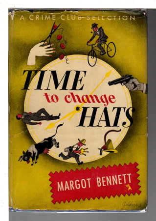 TIME TO CHANGE HATS. by Bennett, Margot.
