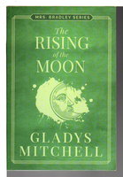 THE RISING OF THE MOON. by Mitchell, Gladys (1901-1983.)