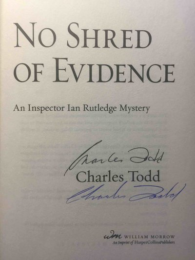 NO SHRED OF EVIDENCE: An Inspector Ian Rutledge Mystery. by Todd, Charles.