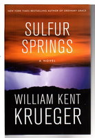 SULFUR SPRINGS. by Krueger, William Kent.