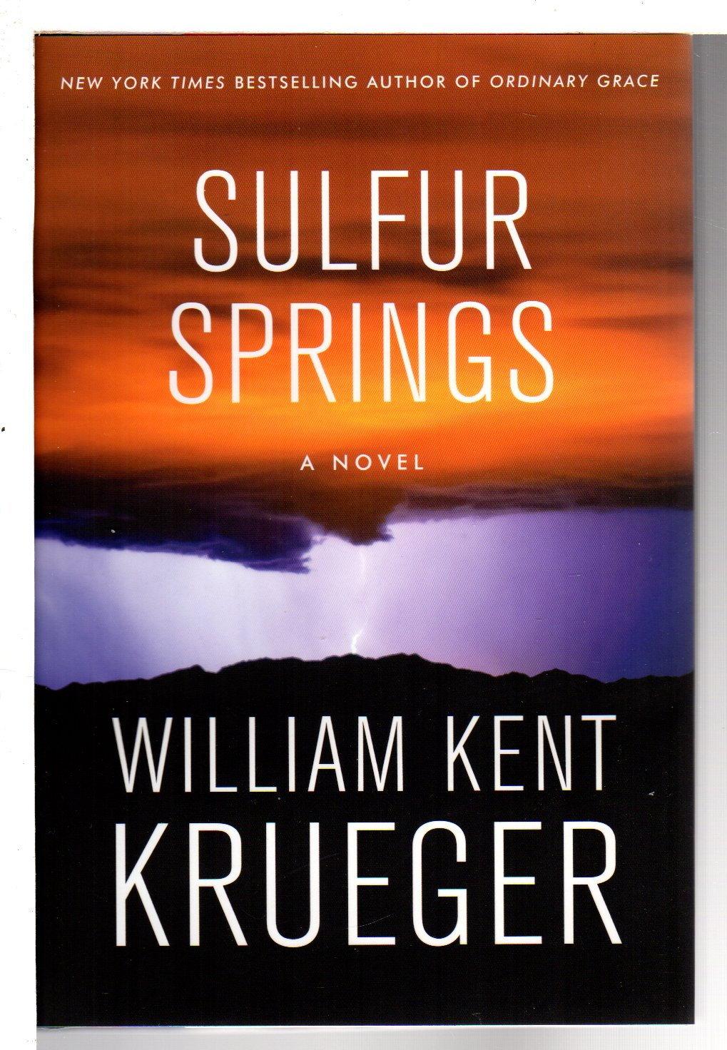 KRUEGER, WILLIAM KENT. - SULFUR SPRINGS.