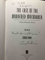 THE CASE OF THE MURDERED MUCKRAKER: A Daisy Dalrymple Mystery. by Dunn, Carola.